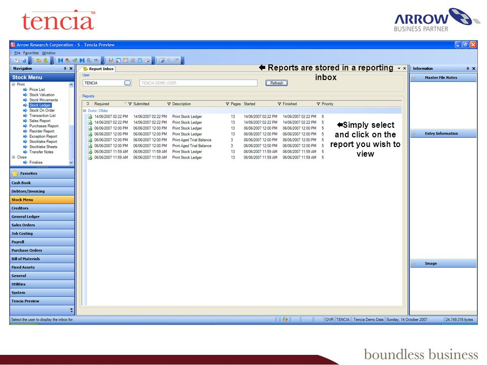 Reports are stored in a reporting inbox Simply select and click on the report you wish to view