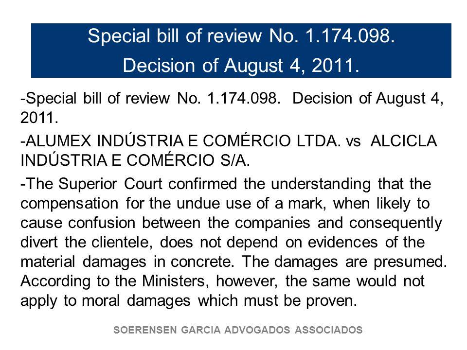 SOERENSEN GARCIA ADVOGADOS ASSOCIADOS Special bill of review No. 1.174.098. Decision of August 4, 2011. -Special bill of review No. 1.174.098. Decisio