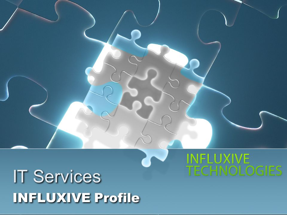 INFLUXIVE Mission To focus on developing and building technical expertise by engaging proven innovative and exceptional minds, nurturing them by providing an open platform and channeling their technology and business innovation capabilities to add value to the business of our customers.