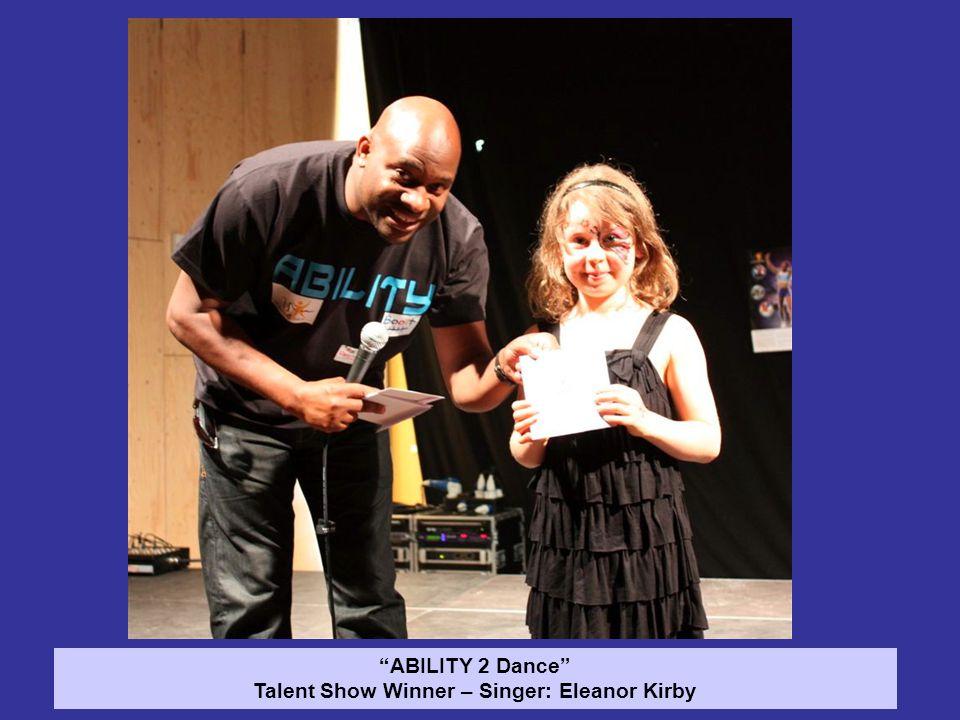 ABILITY 2 Dance Talent Show Winner – Singer: Eleanor Kirby