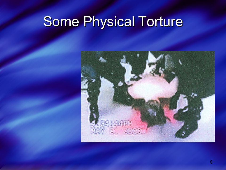 8 Some Physical Torture