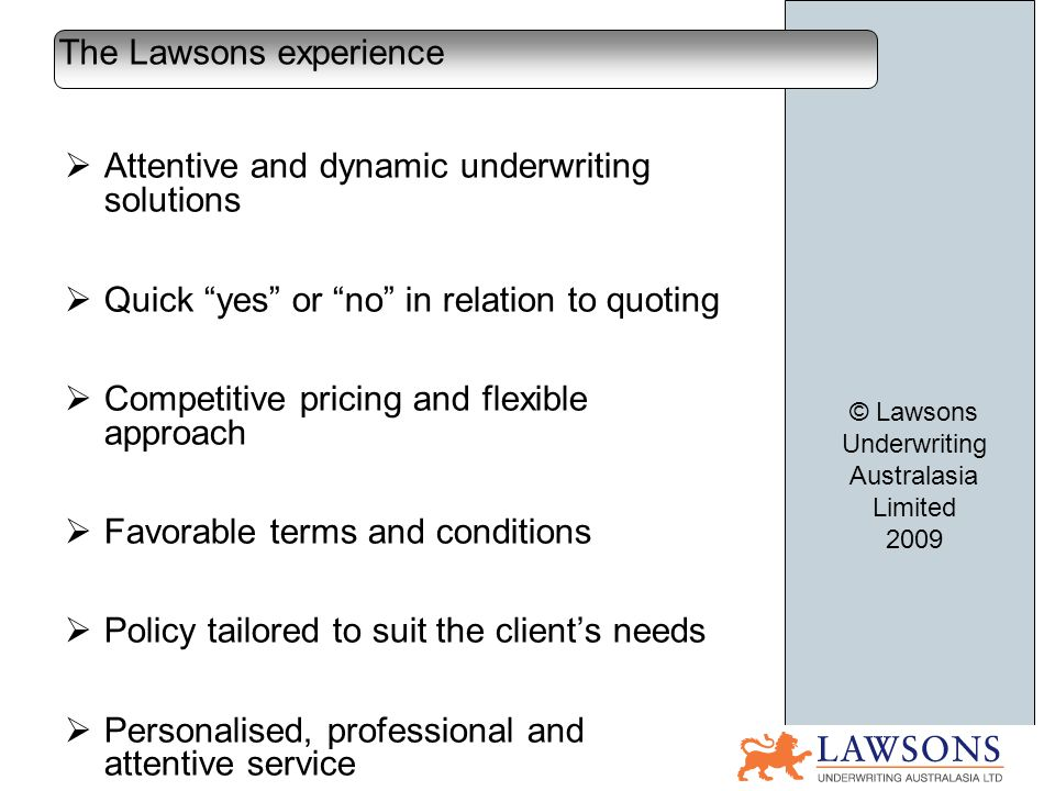 Lawsons Underwriting Australasia Limited AFS Licence # 329017 –Kevin Corkery Mob.