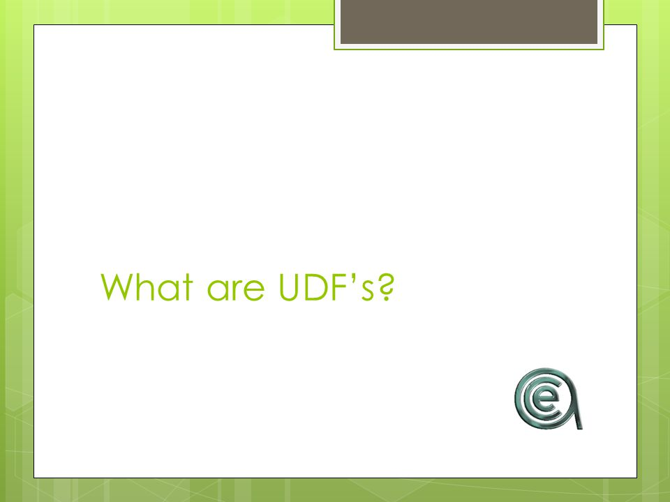 What are UDFs