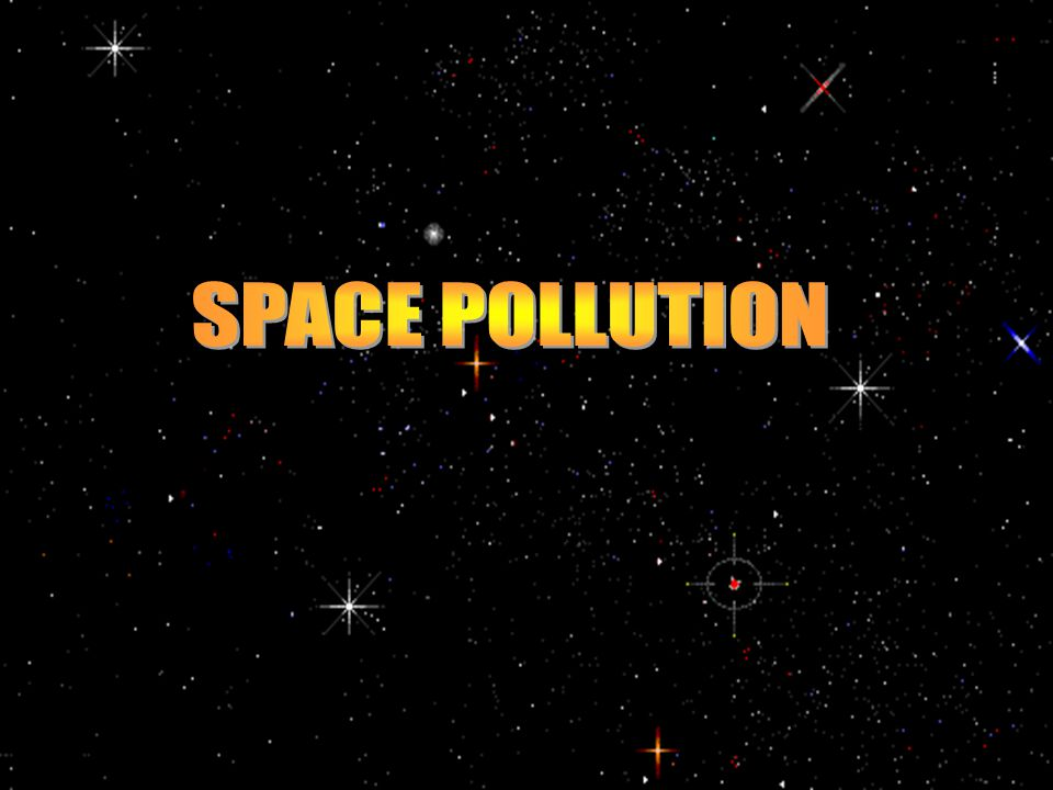 Space pollution is comprised mainly of decommissioned satellites and other space junk left in orbit by man.