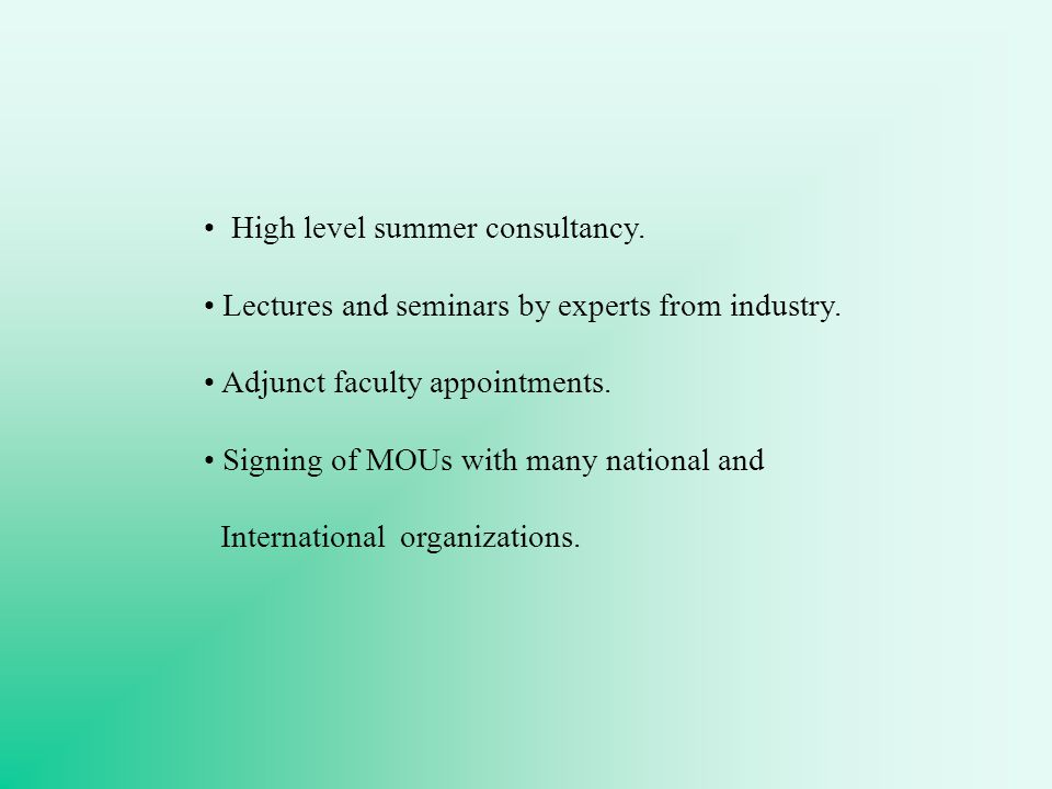 High level summer consultancy. Lectures and seminars by experts from industry.