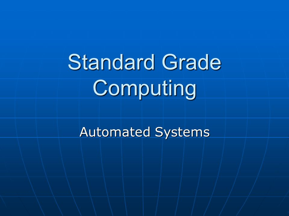 Standard Grade Computing Automated Systems