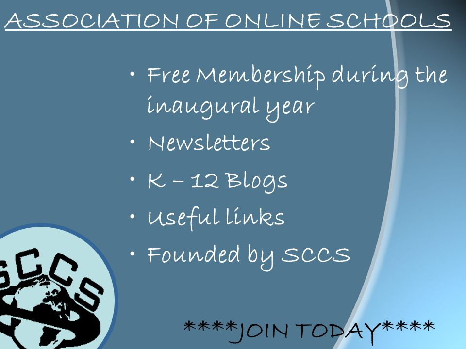 Free Membership during the inaugural year Newsletters K – 12 Blogs Useful links Founded by SCCS ****JOIN TODAY****