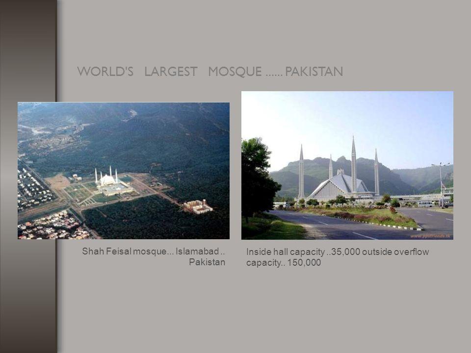 WORLD S LARGEST MOSQUE...... PAKISTAN