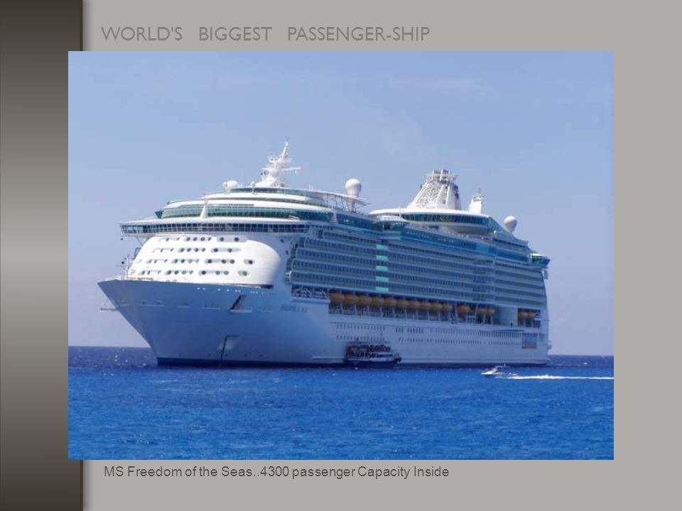WORLD S BIGGEST PASSENGER-SHIP