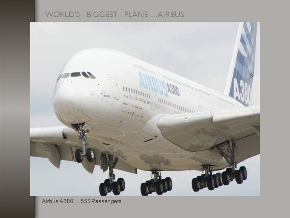 WORLD S BIGGEST PLANE.... AIRBUS