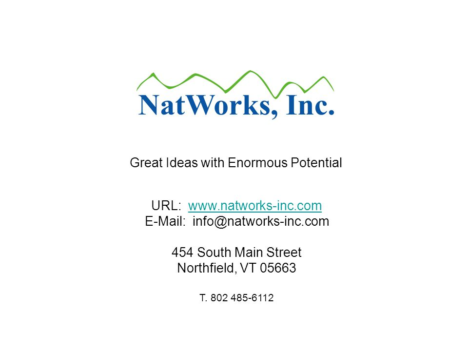 URL: South Main Streetwww.natworks-inc.com Northfield, VT T.