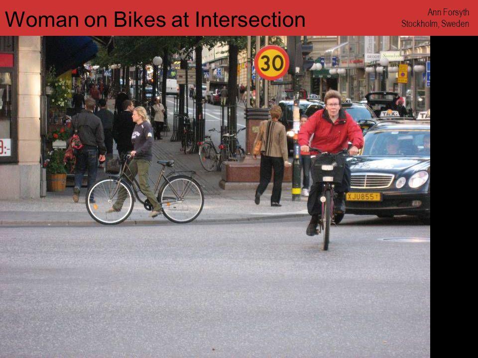 www.annforsyth.net Woman in Bike Lane Ann Forsyth Stockholm, Sweden