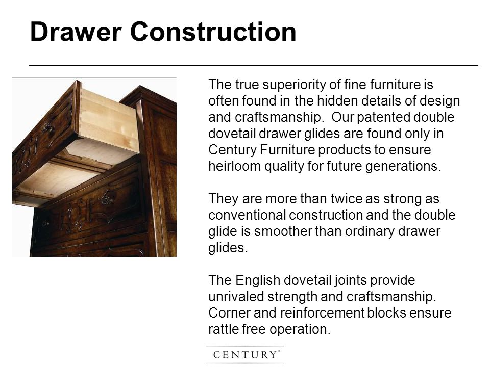 The true superiority of fine furniture is often found in the hidden details of design and craftsmanship.