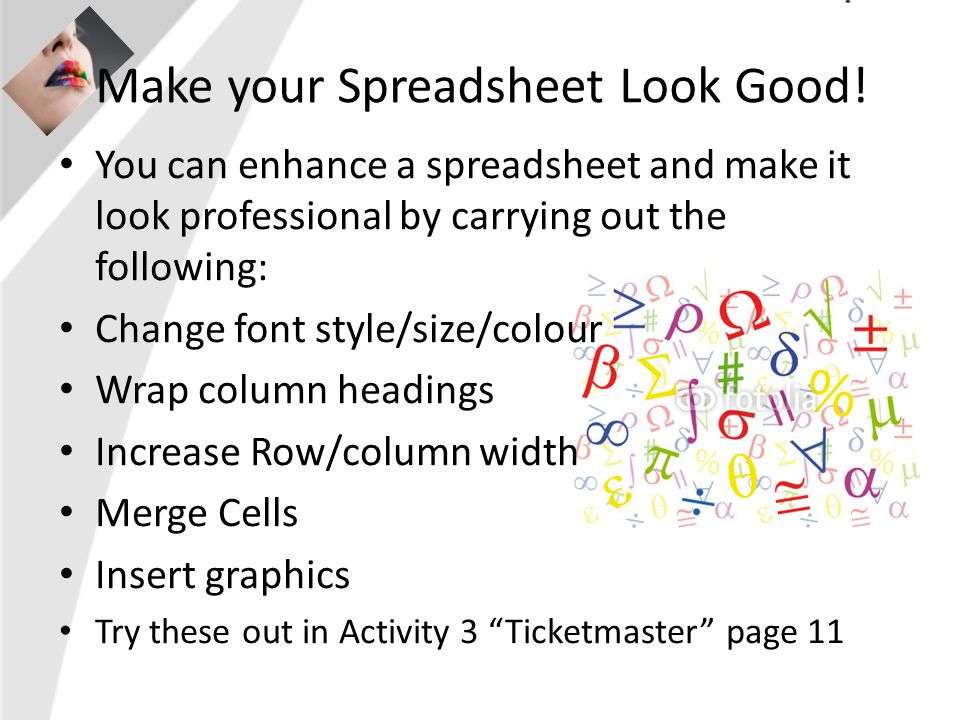 Make your Spreadsheet Look Good.