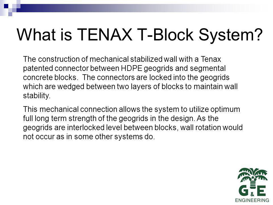 What is TENAX T-Block System.