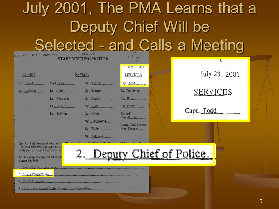 3 July 2001, The PMA Learns that a Deputy Chief Will be Selected - and Calls a Meeting