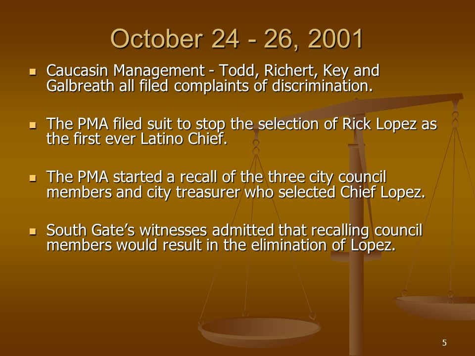 5 October , 2001 Caucasin Management - Todd, Richert, Key and Galbreath all filed complaints of discrimination.