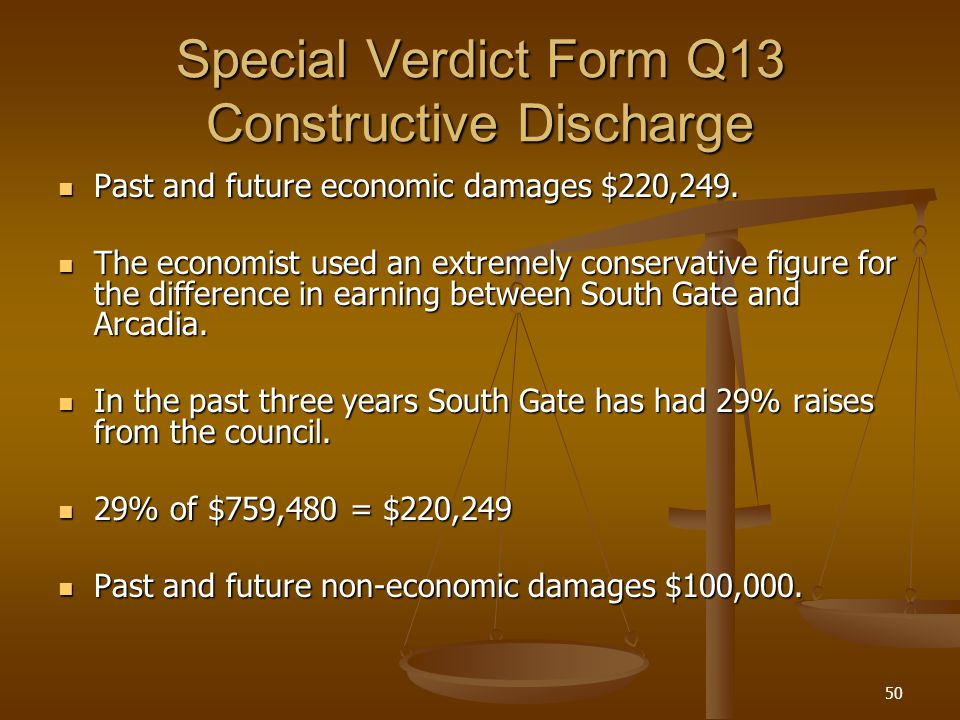 50 Special Verdict Form Q13 Constructive Discharge Past and future economic damages $220,249.