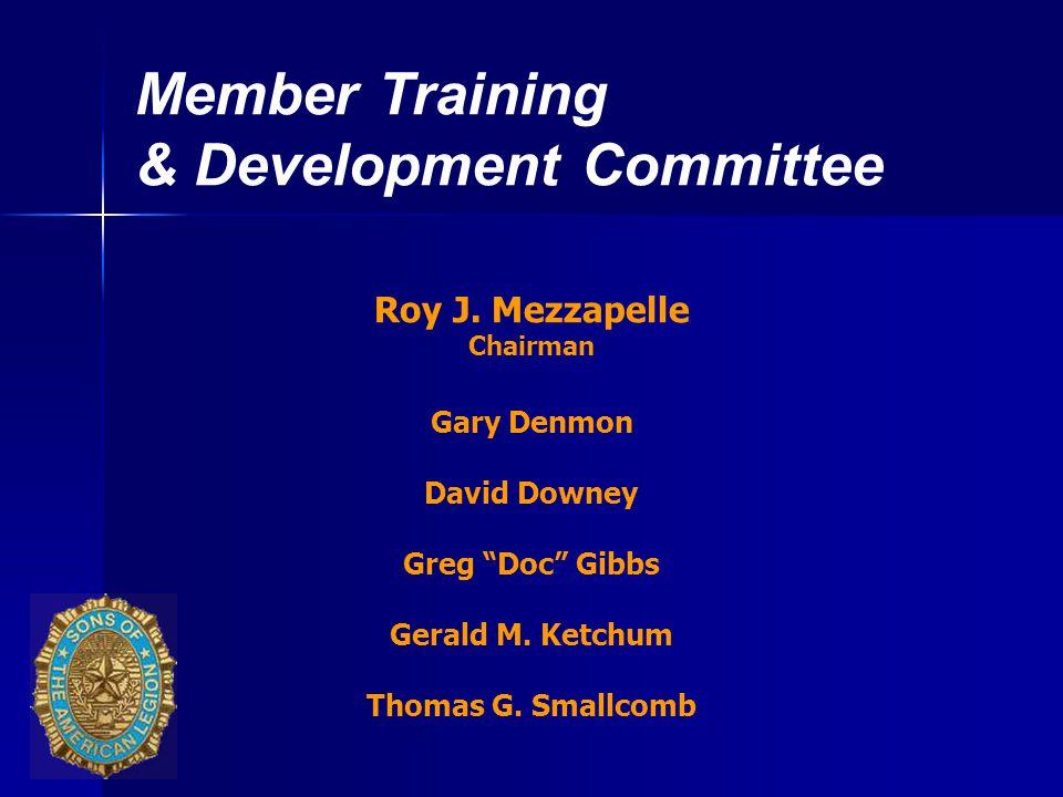 Member Training & Development Committee Roy J.