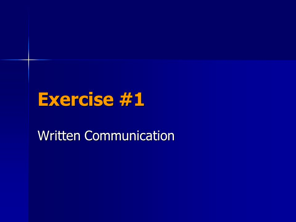 Exercise #1 Written Communication