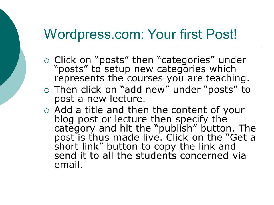 Wordpress.com: Your first Post.