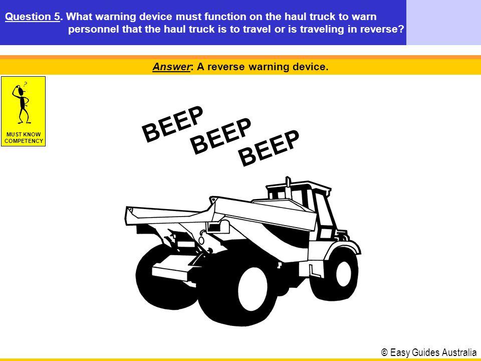 © Easy Guides Australia Examples of different types of Haul / Dump Trucks Small dump truckMedian dump truck Articulated dump truckLarge dump truck