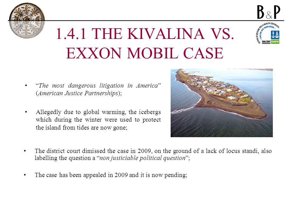 1.4.1 THE KIVALINA VS.