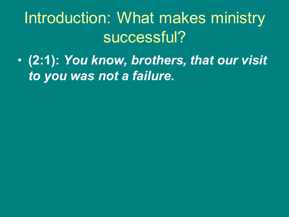 Introduction: What makes ministry successful.