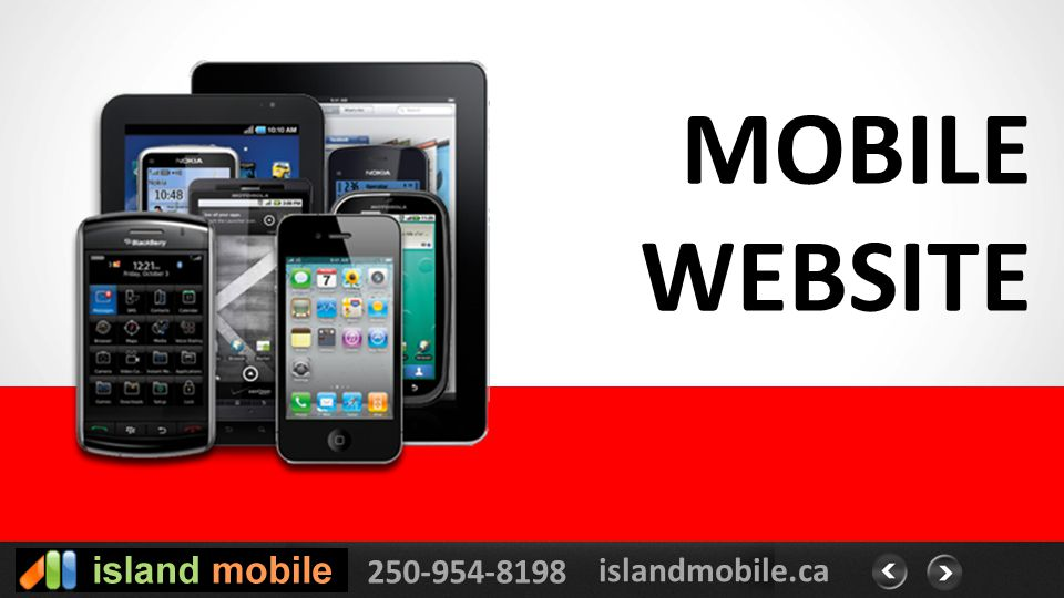 250-954-8198 islandmobile.ca MOBILE WEBSITE