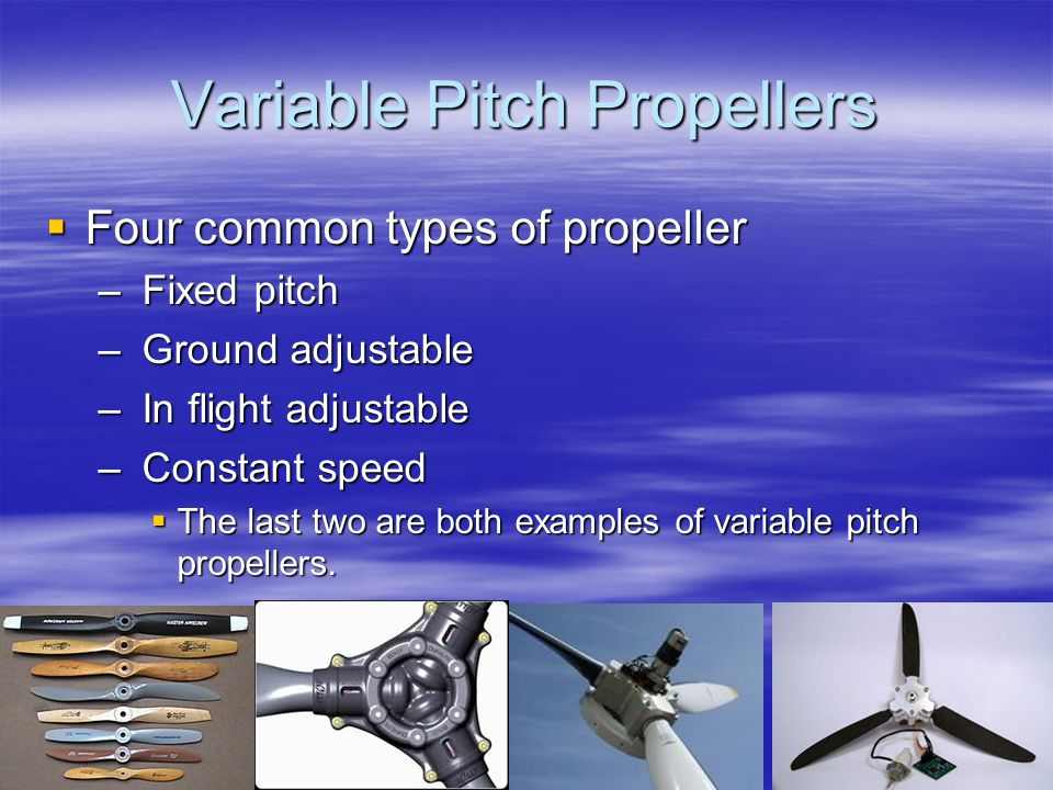 History of Variable Pitch Propeller On 7 February 1922 Wallace Rupert Turnbull patented the Variable Pitch Propeller.