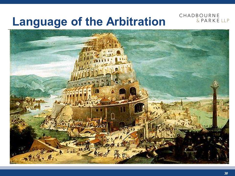 30 Language of the Arbitration