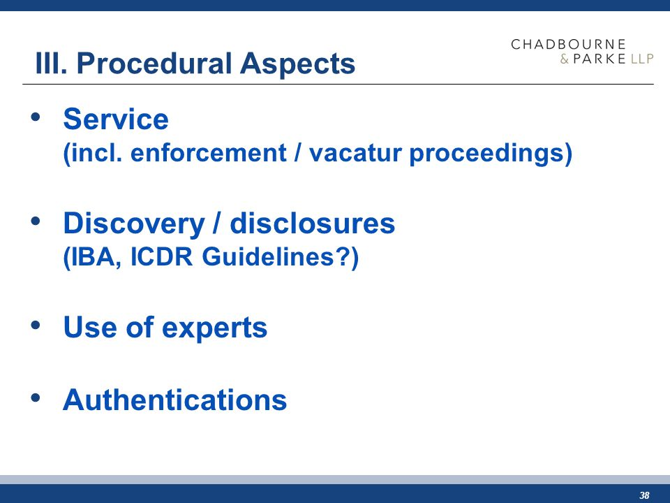 38 III. Procedural Aspects Service (incl.