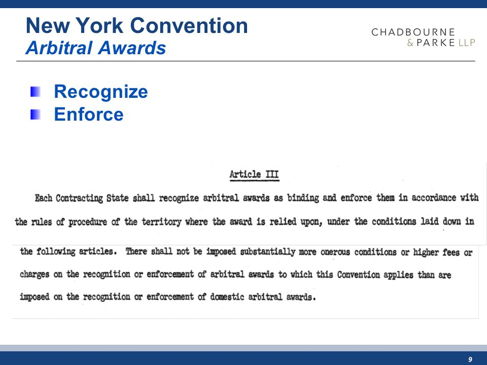 9 New York Convention Arbitral Awards Recognize Enforce