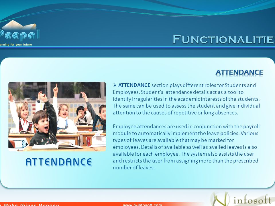 ATTENDANCE section plays different roles for Students and Employees.