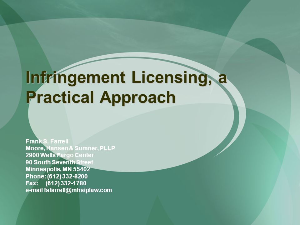 Infringement Licensing, a Practical Approach Frank S.