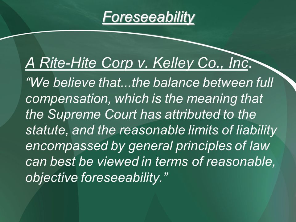 Foreseeability A Rite-Hite Corp v. Kelley Co., Inc.