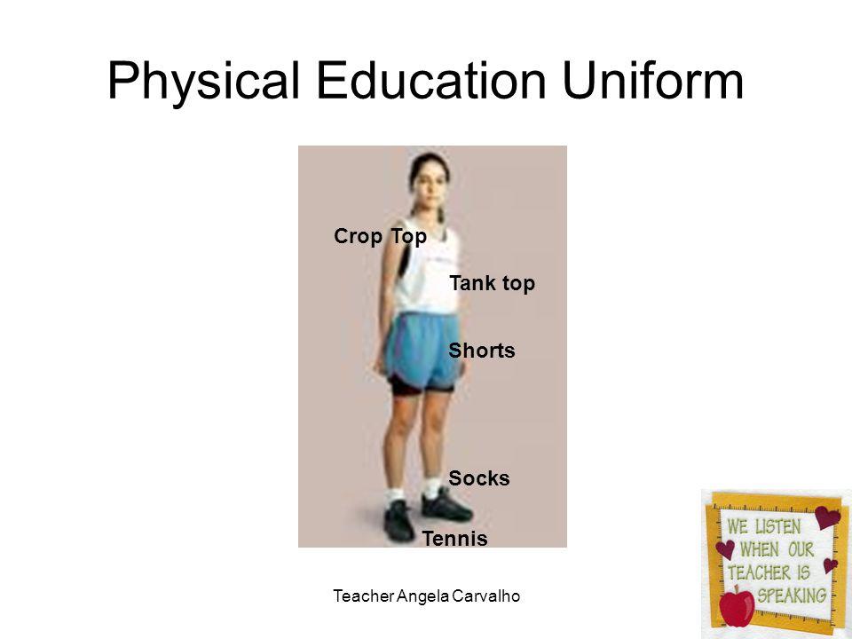 Teacher Angela Carvalho Physical Education Uniform Crop Top Tank top Shorts Socks Tennis