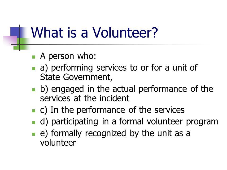 What is a Volunteer.