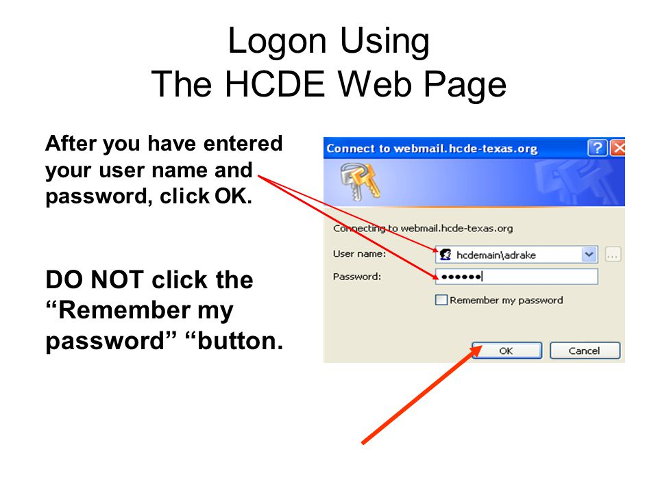 Windows XP Logon Using The HCDE Web Page To access  from your home OR office select the click here to logon link.