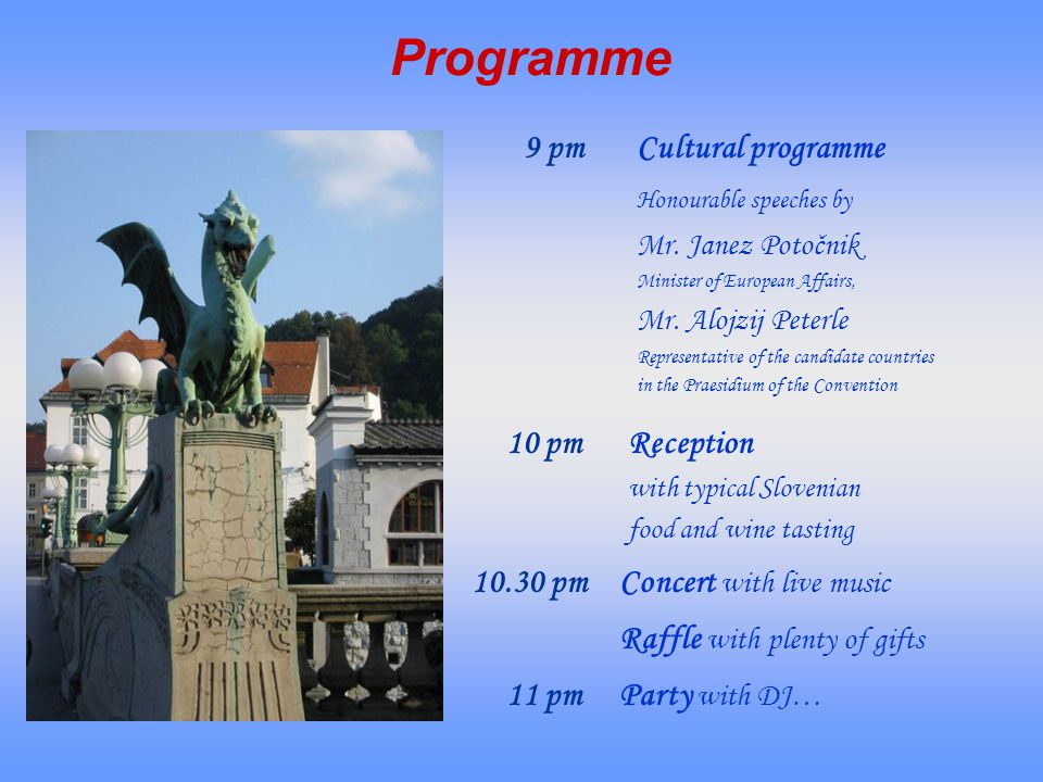 Programme 9 pmCultural programme Honourable speeches by Mr.