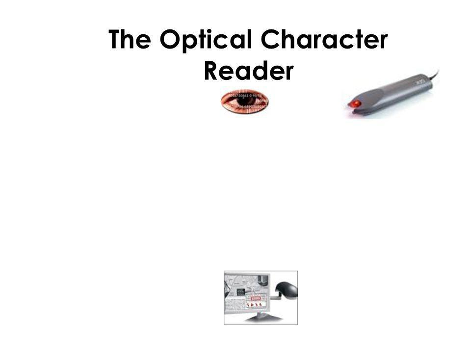 The Optical Character Reader
