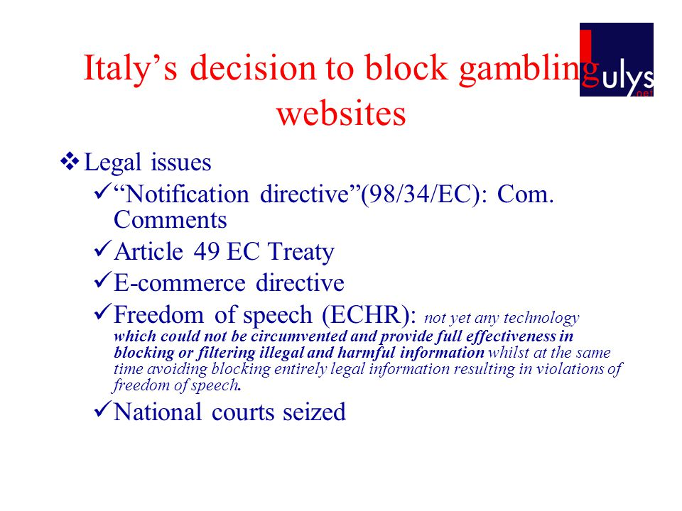 Italys decision to block gambling websites Legal issues Notification directive(98/34/EC): Com.