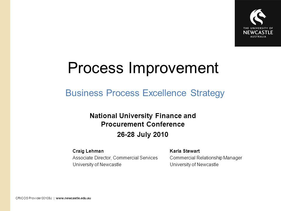 CRICOS Provider 00109J | www.newcastle.edu.au 22 Improvement Example Fleet Management