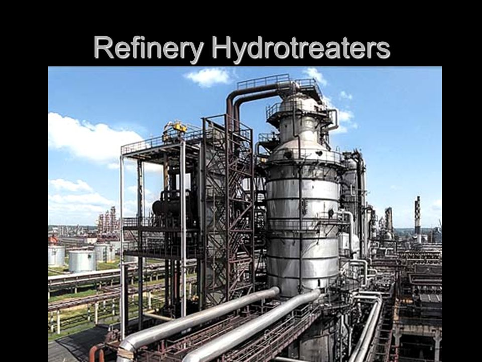 Refinery Hydrotreaters