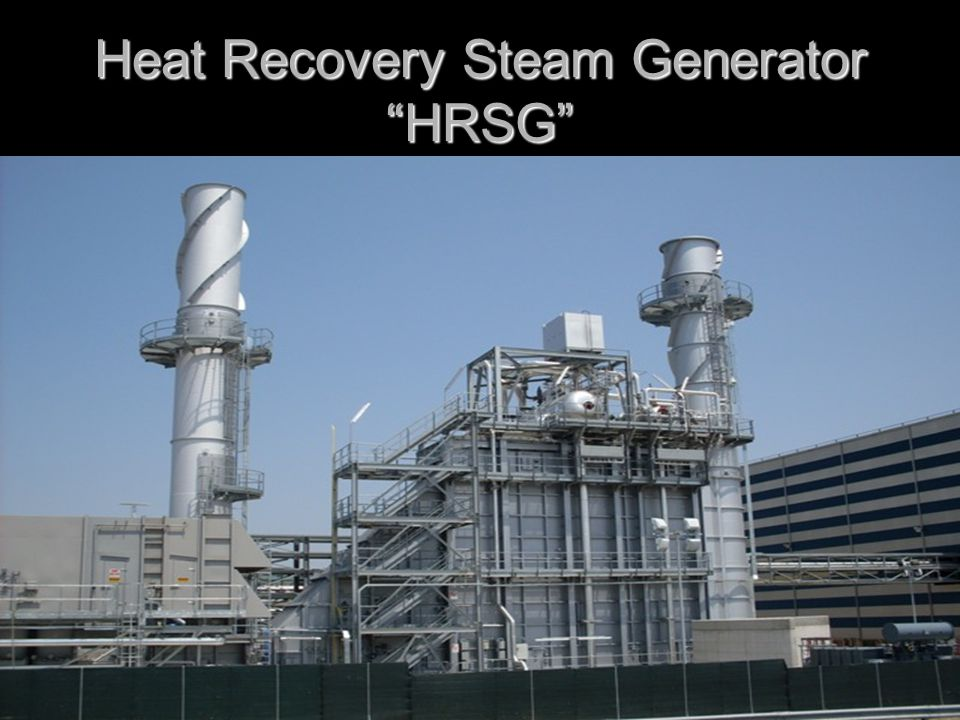 Heat Recovery Steam Generator HRSG