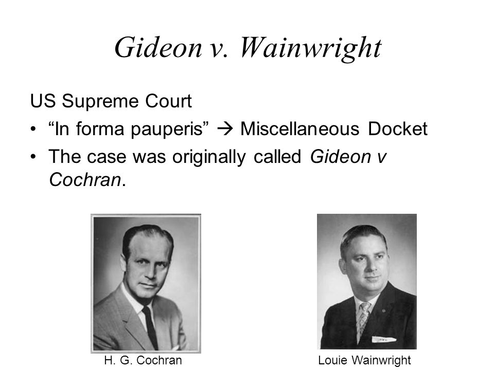 an analysis of the case of gideon v wainright