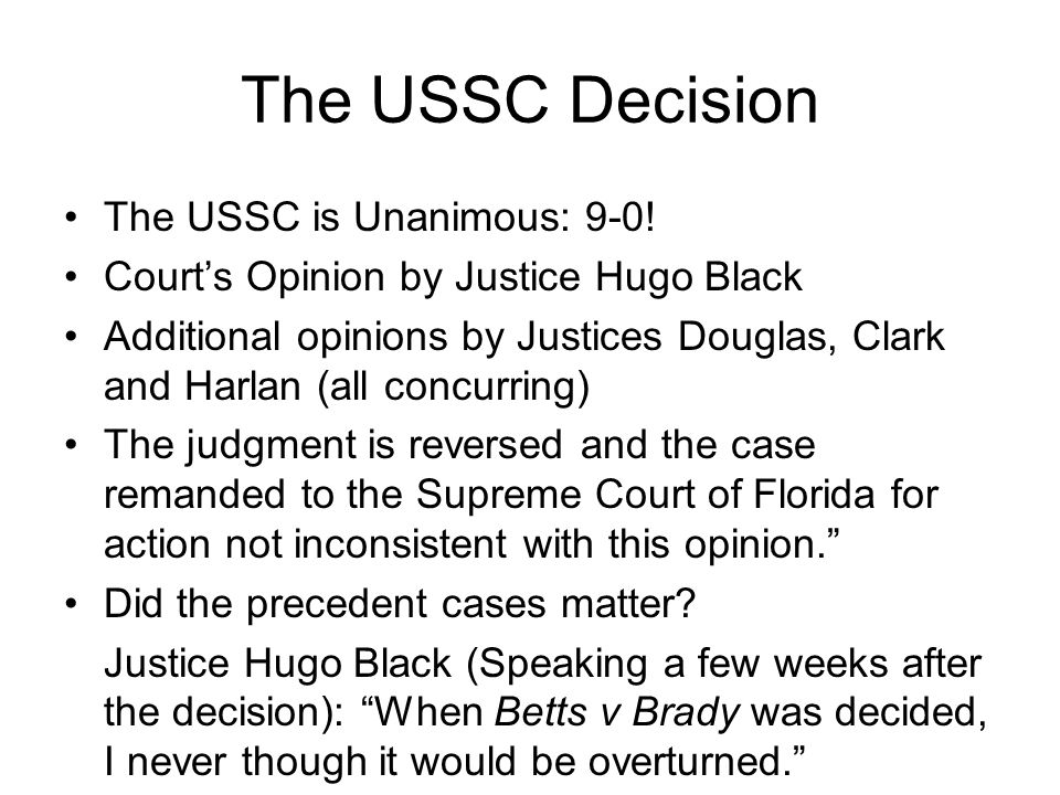 The USSC Decision The USSC is Unanimous: 9-0.