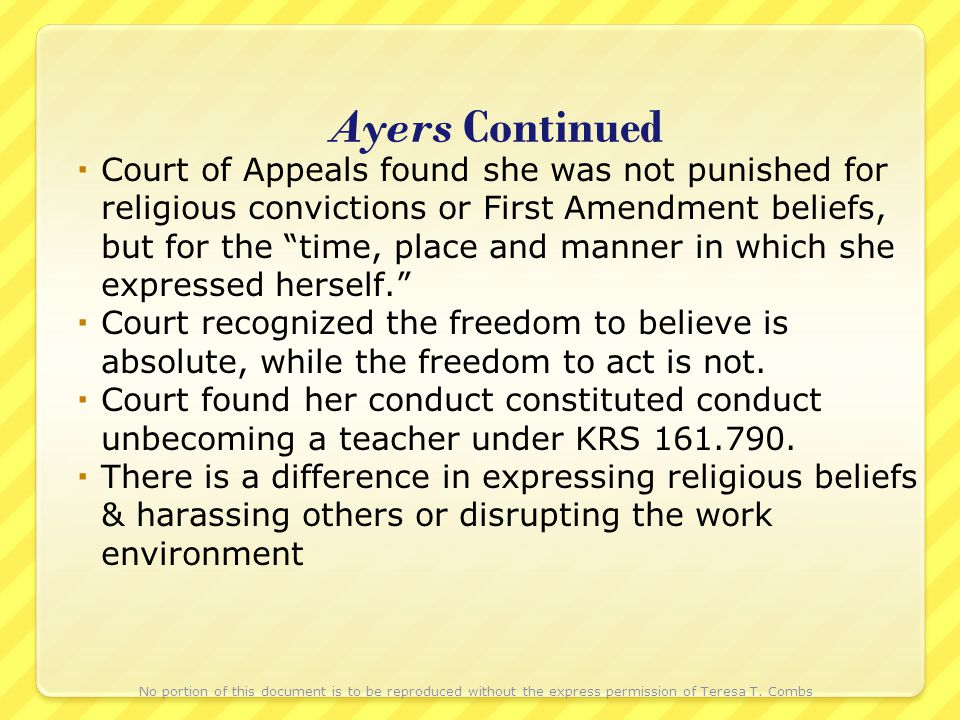 Ayers Continued Court of Appeals found she was not punished for religious convictions or First Amendment beliefs, but for the time, place and manner i