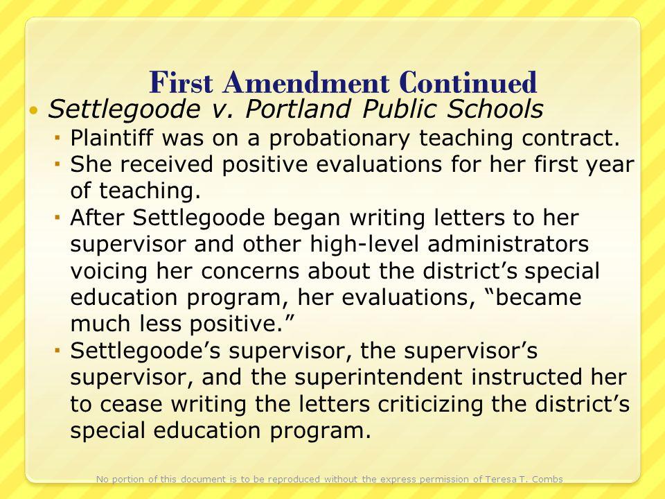 First Amendment Continued Settlegoode v.