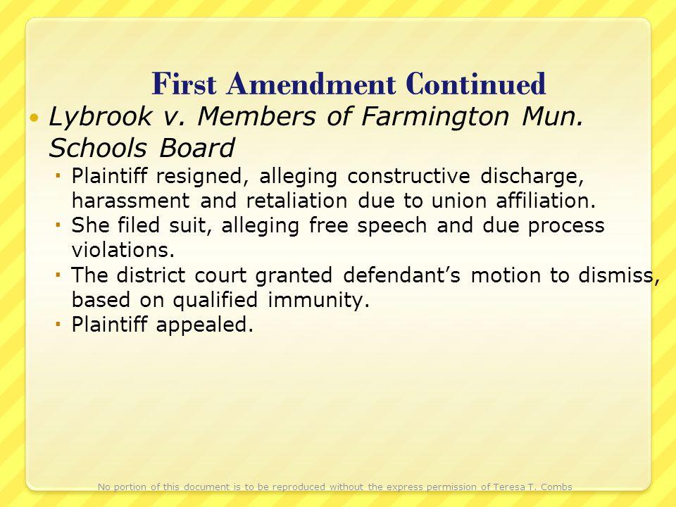 First Amendment Continued Lybrook v. Members of Farmington Mun.